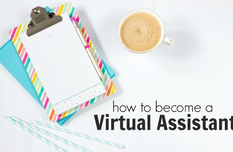 How to Become a Virtual Assistant to Earn Money?