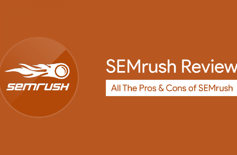 SEMrush Review: Tool to Research Competitors