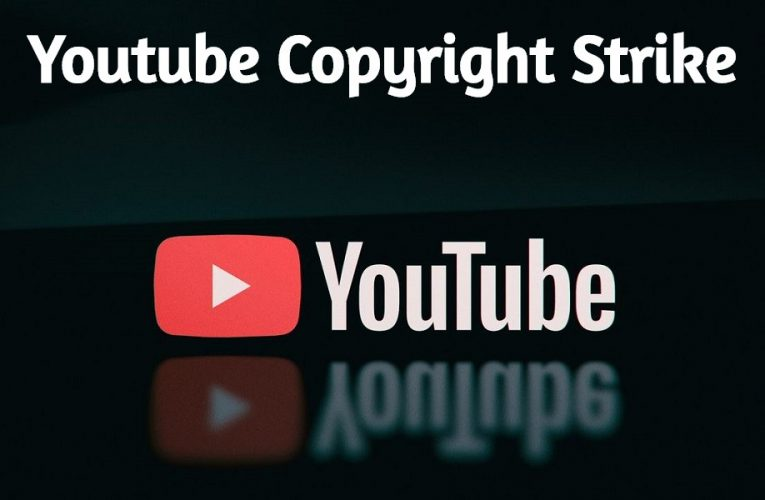 How to Deal With Youtube Copyright Strike?