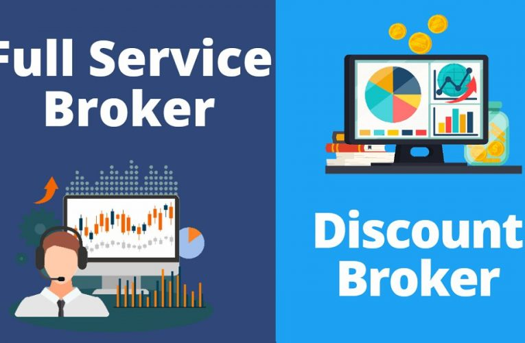 Full-Service Brokers or Discount Brokers: How to choose between them?