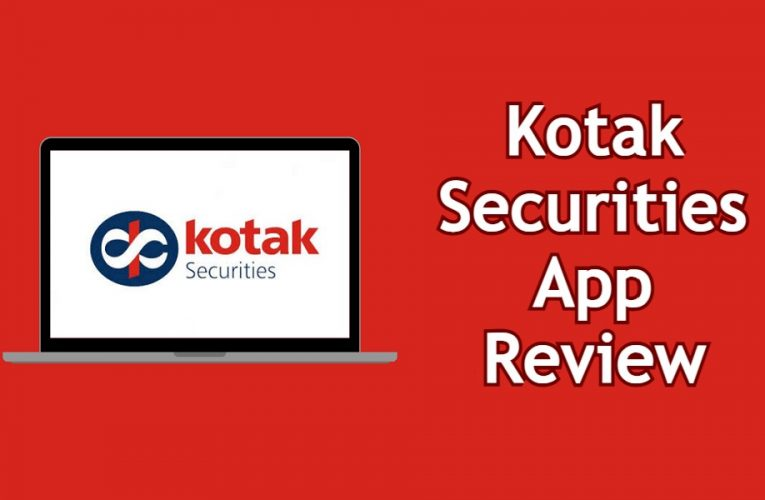 Kotak Securities App Review 2021