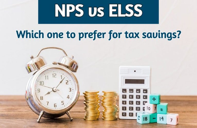 NPS vs ELSS: Which One is Better for Tax Saving?