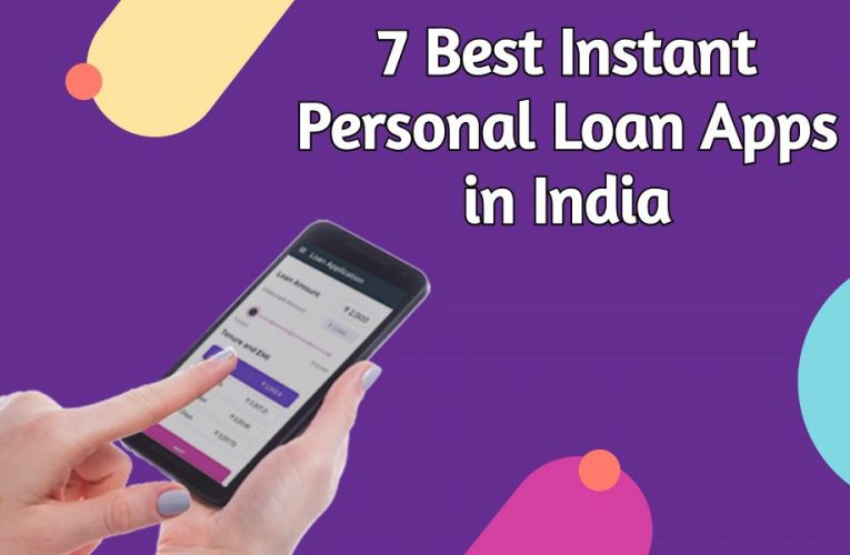 7 Best Instant Personal Loan Apps in India