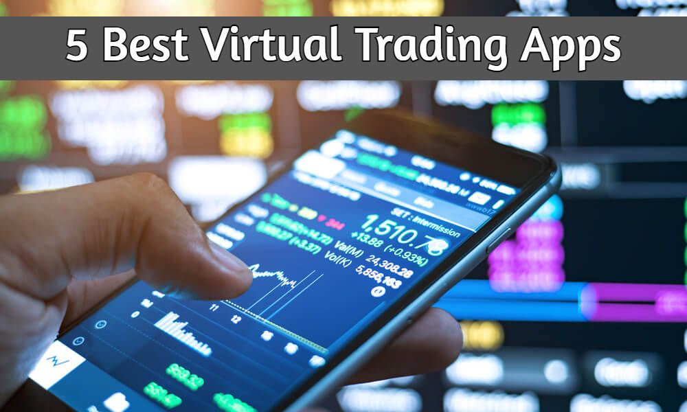 Virtual Trading Apps