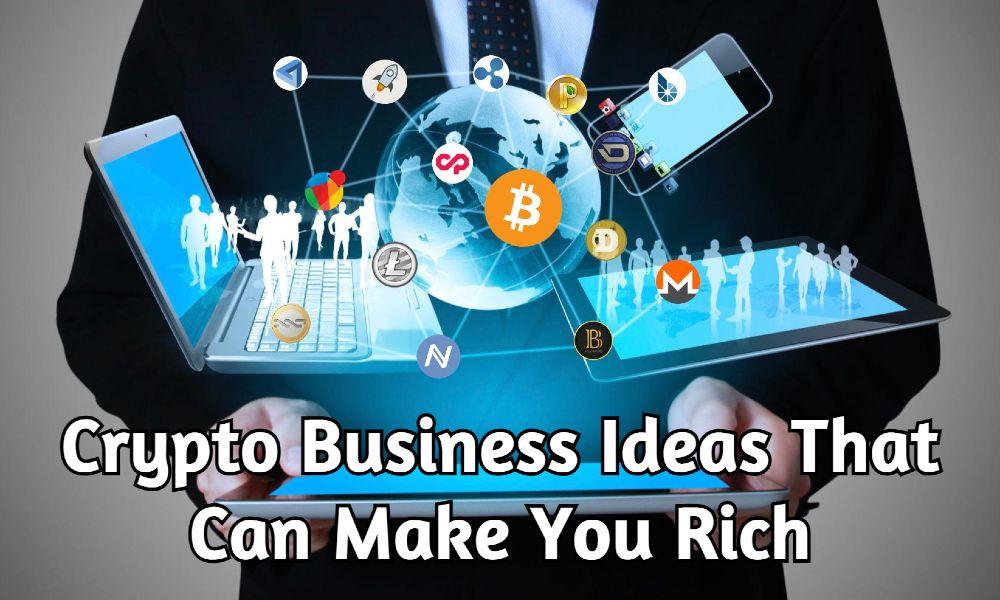 Crypto Business Ideas